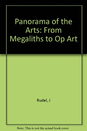 Panorama of the Arts: From Megaliths to Op Art