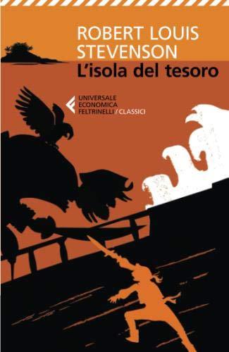 L'isola del tesoro (Universale economica. I classici) por Robert Louis Stevenson