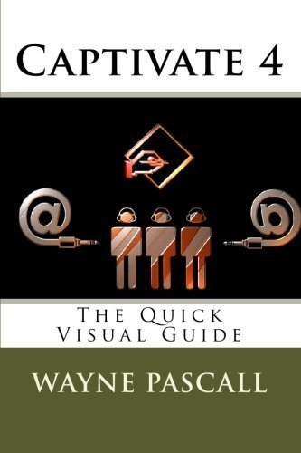 captivate-4-the-quick-visual-guide-by-wayne-pascall-2010-01-22