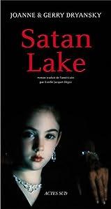 vignette de 'Satan lake (Joanne Dryansky)'