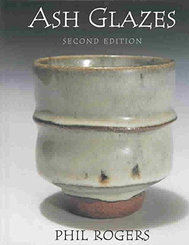 [(Ash Glazes)] [By (author) Phil Rogers] published on (January, 2003)