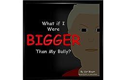 Libros En Para Descargar What if I Were Bigger Than My Bully? Libro Epub
