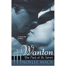 [(Wanton)] [by: Noelle Mack]