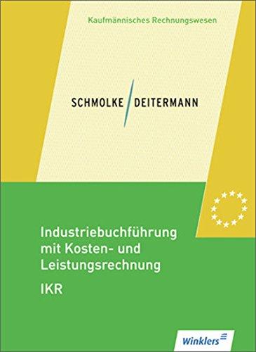 Industriebuchführung mit Kosten- und Leistungsrechnung - IKR: Schülerband