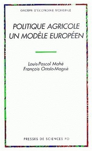 Politique agricole un modèle européen