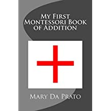 My First Montessori Book of Addition (English Edition)