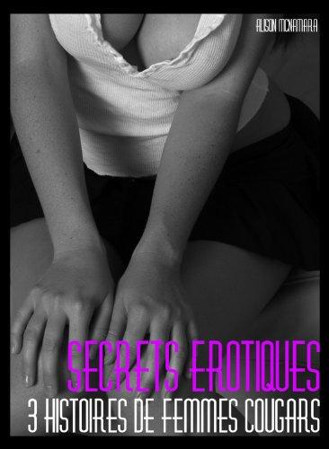 Couverture du livre Secrets érotiques, 3 histoires de femmes cougars