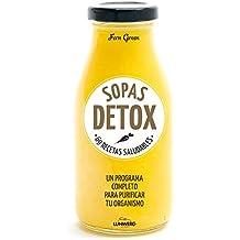 Sopas detox: 69 recetas saludables (Come Verde)