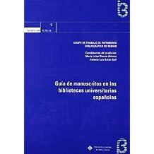 Guía de manuscritos en las bibliotecas universitarias españolas (BIBLOS)