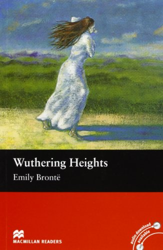 Wuthering Heights Intermediate Level Reader Macmillan (Macmillan Reader)