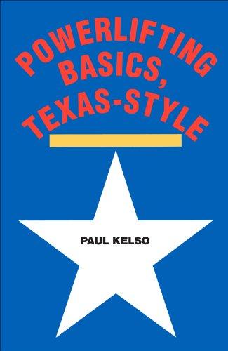 Powerlifting Basics, Texas-Style (English Edition)