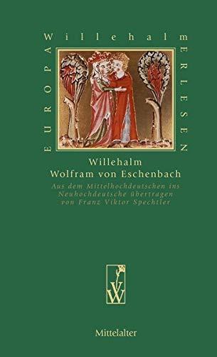 Willehalm (Europa Erlesen Mittelalter)