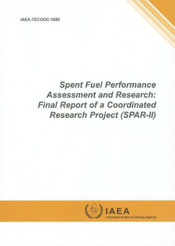 Spent Fuel Performance Assessment and Research: Final Report of a Coordinated Research Project (Spar-II): IAEA Tecdoc Series No. 1680 -