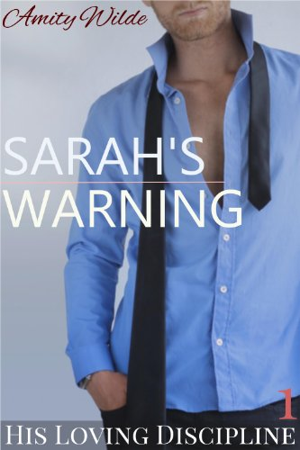 Sarah's Warning (His Loving Discipline)