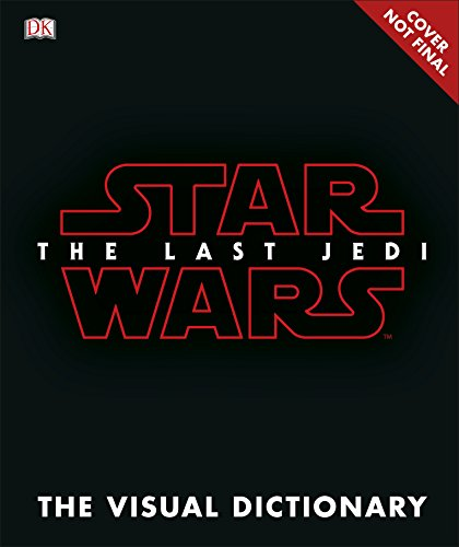 Star Wars The Last Jedi™ Visual Dictionary por DK