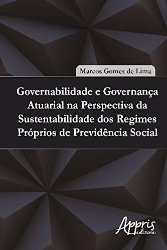 Governabilidade e governança atuarial (Administração Geral) (Portuguese Edition) por MARCOS GOMES DE LIMA