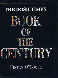 Irish Times Book of the Century, 1900-1999: 1900-1999