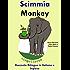"""Racconto Bilingue in Italiano e Inglese: Scimmia - Monkey (Serie """"Impara l'inglese"""" Vol. 3)"""