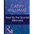 Kept By The Spanish Billionaire (Mills & Boon Modern)