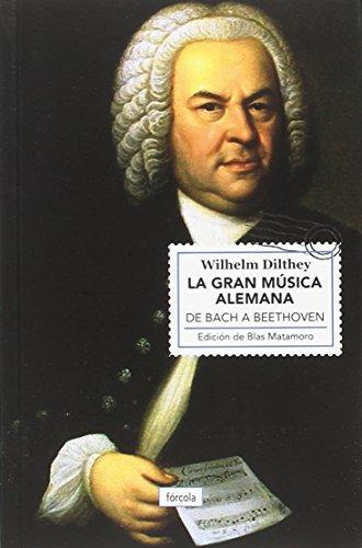 La gran música alemana. De Bach a Beethoven (Singladuras)