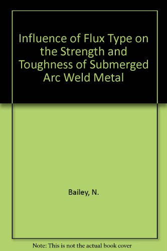 Influence of Flux Type on the Strength and Toughness of Submerged Arc Weld Metal