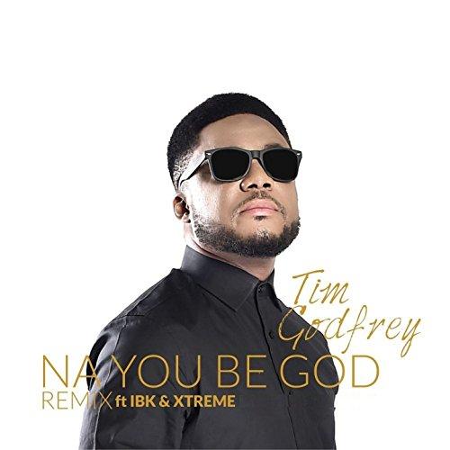 na-you-be-god-feat-ibk-xtreme-remix