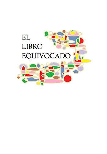 EL LIBRO EQUIVOCADO por Daniel Karl Göhler