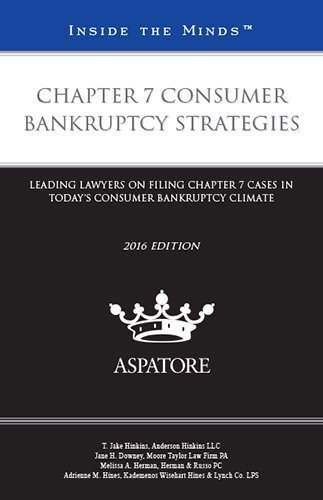 chapter-7-consumer-bankruptcy-strategies-2016-ed-leading-lawyers-on-filing-chapter-7-cases-in-todays