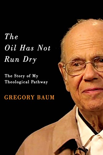 the-oil-has-not-run-dry-the-story-of-my-theological-pathway