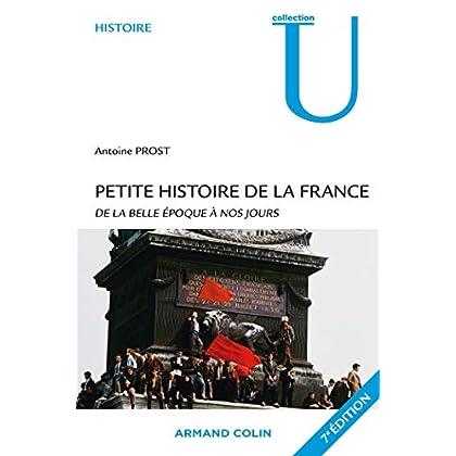 Petite histoire de la France: De la Belle Epoque à nos jours