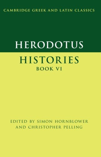 Herodotus: Histories Book VI (Cambridge Greek and Latin Classics)