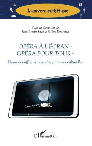 Opéra à l'écran : opéra pour tous ?