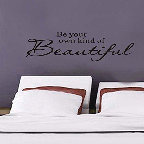 LQRRHY Seien Sie Ihre eigene Art von schönen Wandtattoos abnehmbare Vinyl-Wandaufkleber für Home Schlafzimmer Dekor