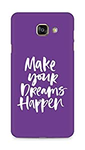 AMEZ make your dreams happen Back Cover For Samsung Galaxy A7 (2016 EDITION)