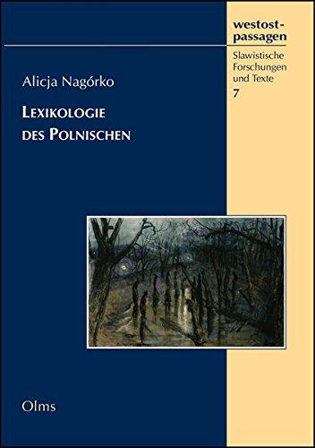 Lexikologie des Polnischen (westostpassagen - Slawistische Forschungen und Texte)
