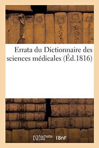 Errata du Dictionnaire des sciences médicales