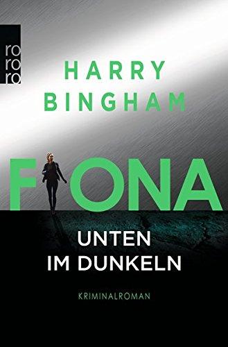 Bingham, Harry: Fiona - Unten im Dunkeln