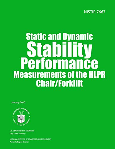 NISTIR 7667: Static and Dynamic Stability Performance Measurements of the HLPR Chair/Forklift