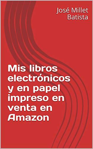 Mis libros electrónicos y en papel impreso en venta en Amazon ...