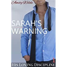 Sarah's Warning (His Loving Discipline) (English Edition)