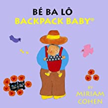 Be Ba Lo/Backpack Baby (Backpack Baby Stories)