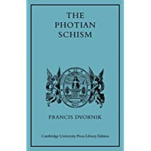 The Photian Schism: History and Legend