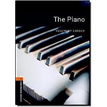 Oxford Bookworms Library: 7. Schuljahr, Stufe 2 - The Piano: Reader