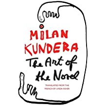The Art of the Novel (Perennial Classics) by Milan Kundera (2003-04-01)