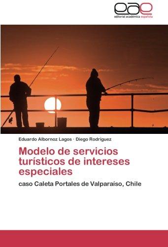 Modelo de Servicios Turisticos de Intereses Especiales por Albornoz Lagos Eduardo