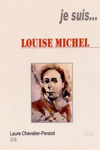 Je suis... Louise Michel