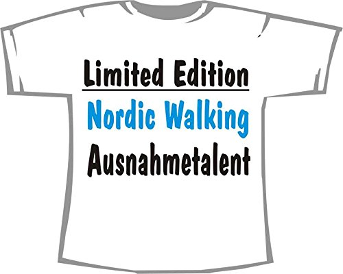 Limited Edition: Nordic Walking Ausnahmetalent; T-Shirt weiß, Gr. XL