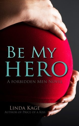 Be My Hero: Volume 3 (Forbidden Men)