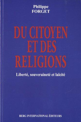 Du citoyen et des religions par Philippe Forget