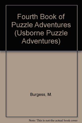 Fourth Book of Puzzle Adventures (Usborne Puzzle Adventures S.) - Puzzle Adventures Usborne